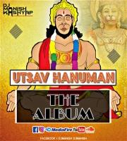 Utasv Hanuman - Dj Manish