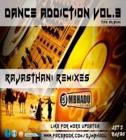 Dance Addiction Vol.3 - Dj Mbhadu