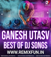 Ganesh Chaturthi Special Latest Remix