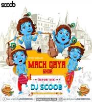 Mach Gaya Shor (Tapori Mix) - DJ Scoob