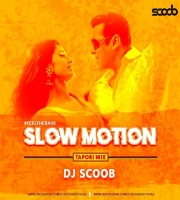 Slow Motion (Tapori Mix) - DJ Scoob