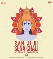 Ram Ji Ki Sena Chali Remix Dj Grs X Dj Jagy