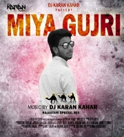 Miya Gujari (2018 Dev Ji Mix ) By Dj Karan Kahar