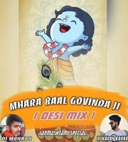 Mhara Baal Govinda Ji ( Remix ) By Dj Karan Kahar Nd Dj Mbhadu