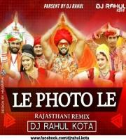 Le Phota le (Rajasthani Remix) Dj Rahul n Dj Vikas