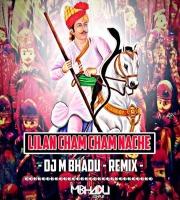 Lilan Cham Cham Nache (Rajasthani Remix) - Dj Mbhadu