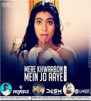 Mere Khwabon Mein Jo Aaye (Remix) DJ Sm Kolkata x Dj Arbaaz x Dj Sameer