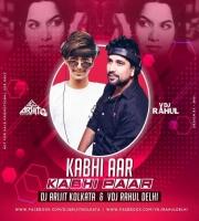 Kabhi Aar Kabhi Paar (Remix) Dj Arijit Kolkata and Vdj Rahul Delhi
