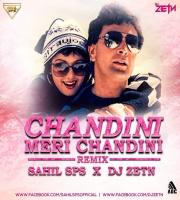 Chandini O Meri Chandini (Remix) SAHIL SPS x DJ ZETN