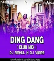 Ding Dang - Club Remix - Dj Rahul n Dj Vikas
