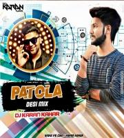 Patola ( Desi Mix) By Dj Karan Kahar VDj Npk