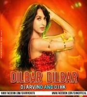 Dilbar Dibar House Club Remix DJ Arvind And DJ Hk