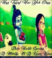 Har Taraf Hai Yeh Shor (Dahi Handi Special) - Dj Mbhadu  Nd Dj Karan Kahar