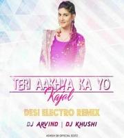 Teri Ankhya Ka Yo Kajal - (Desi Dance Remix) - Dj Khushi N Dj Arvind