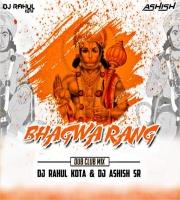 Bhagwa Rang (Dub Club Mix) Dj Rahul n Dj Ashish Sr