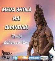 Mera Bhola Hai Bhandari (Remix) Dj Manish FT Hansraj Raghuvanshi