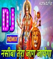 Nasiba Tera Jag Jayega (Remix) Dj Rajkumar & Dj Red X