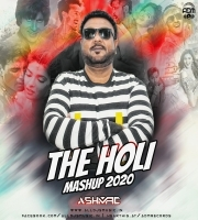 The Holi Mashup 2020 - DJ Ashmac