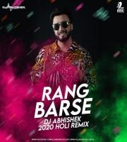 Rang Barse (2020 Remix) - Dj Abhishek