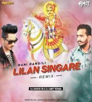 Lilan Singare (Rajasthani Remix) DJ Ashish SR & DJ Amit Verma