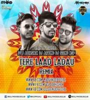 Tere Laad Ladau Remix Dvj Abhishek X Dj Arvind X Dj Seenu
