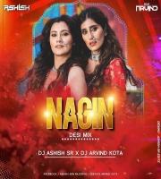 Nagin - (Desi Mix) - DJ Ashish SR X DJ Arvind Kota