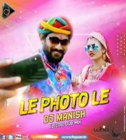 Le Photo Le (Electro Club Mix) Dj Manish Kota