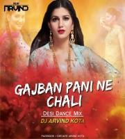 Gajban Pani Ne Chali Desi Dance Remixes Dj Arvind