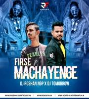 Fir Se Machayenge (Emiway Bantai) Remix DJ Roshan NGP X DJ Tomorrow
