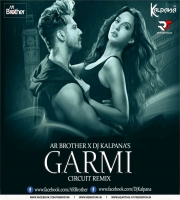 Garmi Song (Curcuit Mix) Dj Ar Brothers X Dj Kalpana
