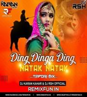 Ding Dinga Ding Natak Rajasthani (Tapori Mix) Dj Karan Kahar x Dj Rsh