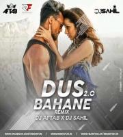Dus Bahane 2.0 (Remix) DJ Aftab X DJ Sahil