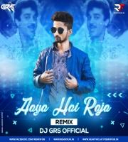 Aaya Hai Raja (Tappori Mix) Dj Grs Offical