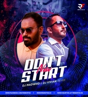 Dont Start Now (EDM Remix) DJ Madwho & DJ Vivian