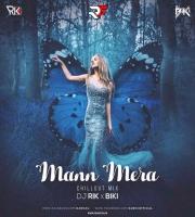 Mann Mera Chillout Mix Ft. Dj Rik x Biki