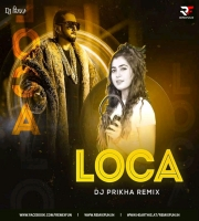 Loca (Remix) - Dj Prikha