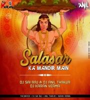 Salasar Ke mandir me Hanuman (Dhol mix) Dj Karan Verma & Dj Anil Thakur & Dj SR