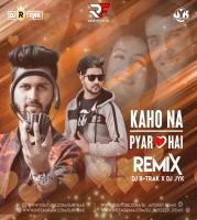 Kaho Na Pyar Hai (Remix) DJ R-Trak X Dj Jyk