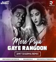 Mere Piya Gaye Rangoon - Amit Sharma Remix