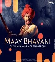 Maay Bhawani (Remix) Dj Karan Kahar x Dj GSH