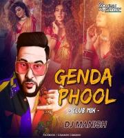 Genda Phool (Club Remix) DJ Manish