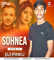 Sohnea (Remix) - Millind Gaba, Miss Pooja - Dj Pinku