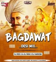 Bagdawat Desi Mix Dj Red X & Dj RKN & Dj Hariom