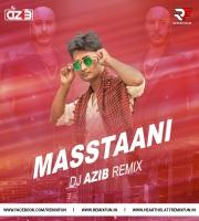 Masstaani - B Praak (Remix) - DJ Azib