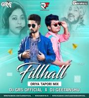 Filhaal (Oriya) Remix - DJ GRS X DJ GEETANSHU