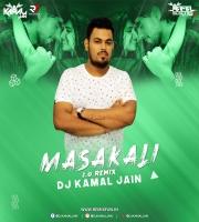 Masakali 2.0 (Remix) - Dj Kamal Jain