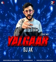Yalgaar (Trap Mix) DJ AK