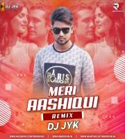 Meri Aashiqui (Remix) DJ JYK