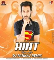 Hint (Remix) Dj Pankaj