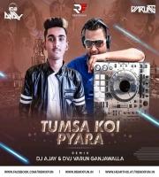 Tumsa Koi Pyara (Remix) - DJ AJAY & DVJ VARUN GANJAWALLA